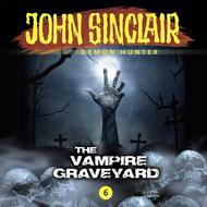 John Sinclair Demon Hunter, Episode 6: The Vampire Graveyard