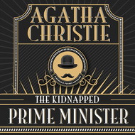 Hercule Poirot, The Kidnapped Prime Minister (Unabridged)