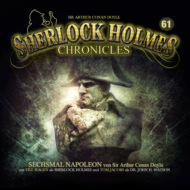 Sherlock Holmes Chronicles, Folge 61: Sechsmal Napoleon