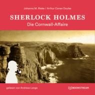 Sherlock Holmes: Die Cornwall-Affaire (Ungekürzt)