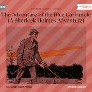 The Adventure of the Blue Carbuncle - A Sherlock Holmes Adventure (Unabridged)