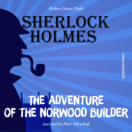 The Adventure of the Norwood Builder (Unabridged)