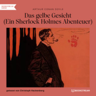 Das gelbe Gesicht - Ein Sherlock Holmes Abenteuer (Ungekürzt)