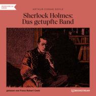 Sherlock Holmes: Das getupfte Band (Ungekürzt)