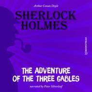 The Adventure of the Three Gables (Unabridged)