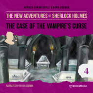The Case of the Vampire\'s Curse - The New Adventures of Sherlock Holmes, Episode 4 (Unabridged)