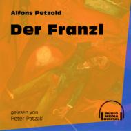 Der Franzl (Ungekürzt)