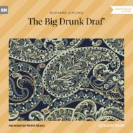 The Big Drunk Draf\' (Unabridged)