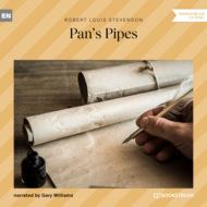Pan\'s Pipes (Ungekürzt)