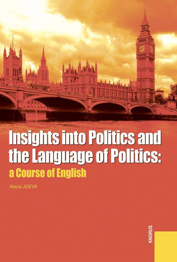 Алеся Джиоева Insights into Politics and the Language of Politics: a Course of English кэрролл л алиса в стране чудес alice in wonderland
