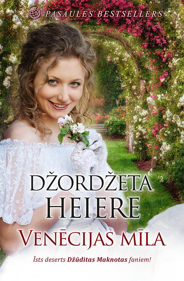 Džordžeta Heiere Venēcijas mīla kura