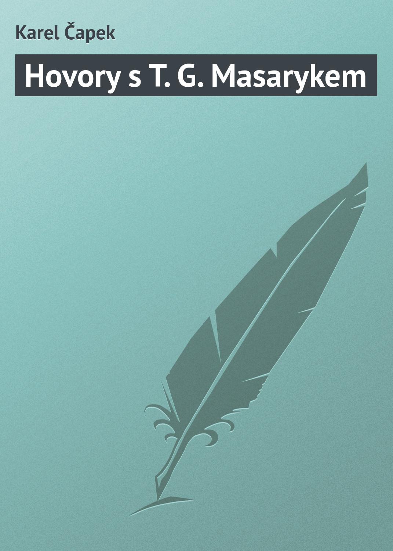 цена Karel Čapek Hovory s T. G. Masarykem в интернет-магазинах