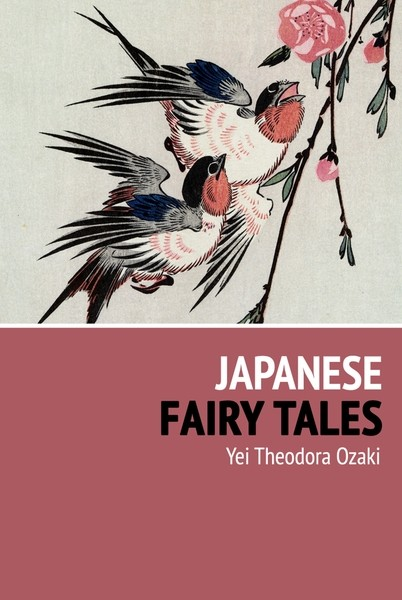 Yei Theodora Ozaki Japanese Fairy Tales the canterbury tales a selection