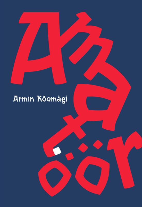 Armin Kõomägi Amatöör mart poom minu lugu
