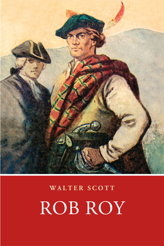 Walter Scott Rob Roy scott w rob roy