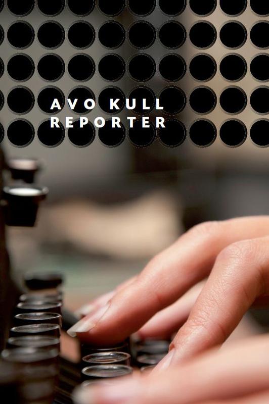 Avo Kull Reporter цена и фото