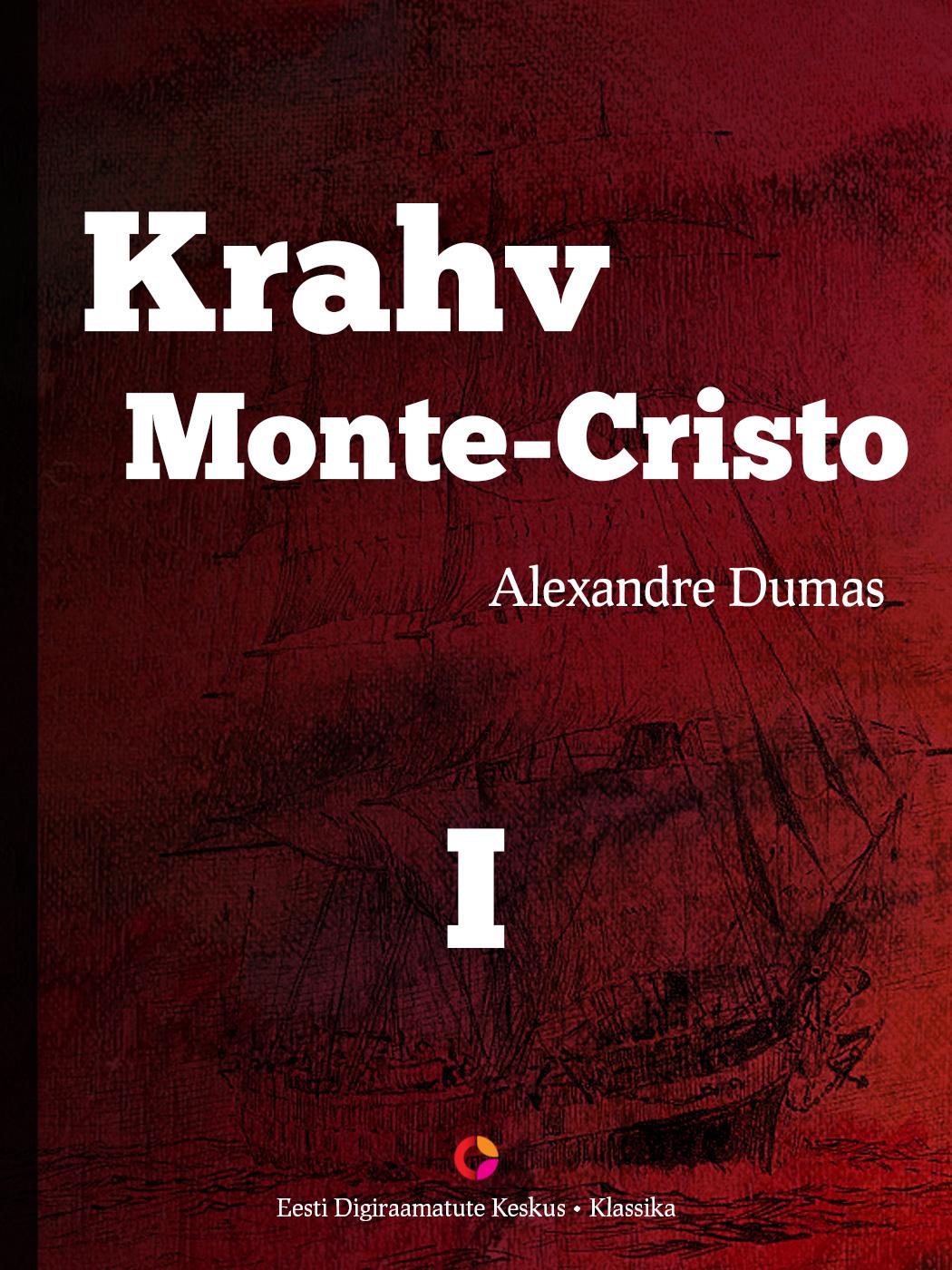 Alexandre Dumas Krahv Monte-Cristo. 1. osa the treasure of monte cristo