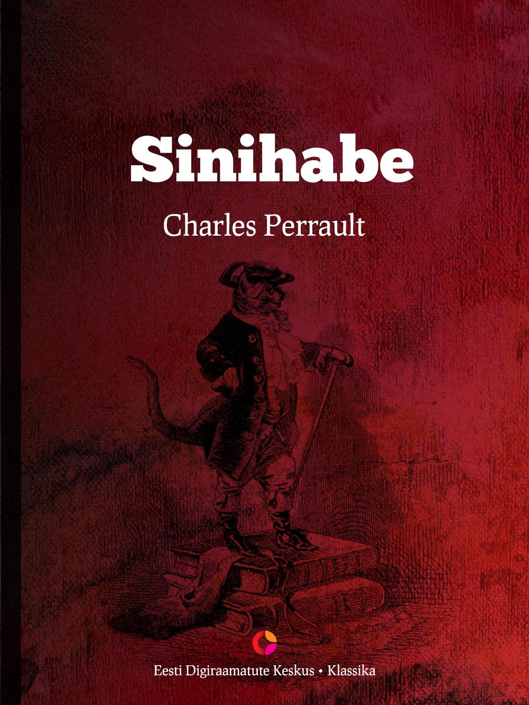 Charles Perrault Sinihabe charles perrault contes