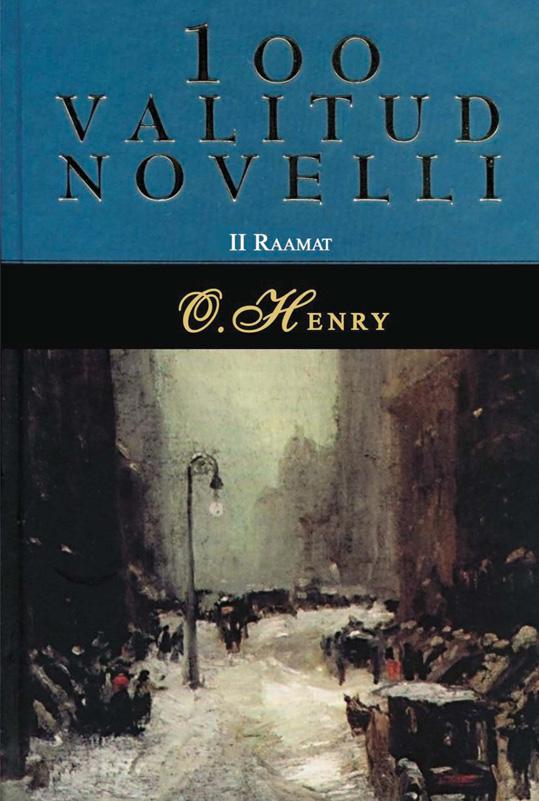 О. Генри 100 valitud novelli. 2. raamat о генри 100 valitud novelli 3 raamat