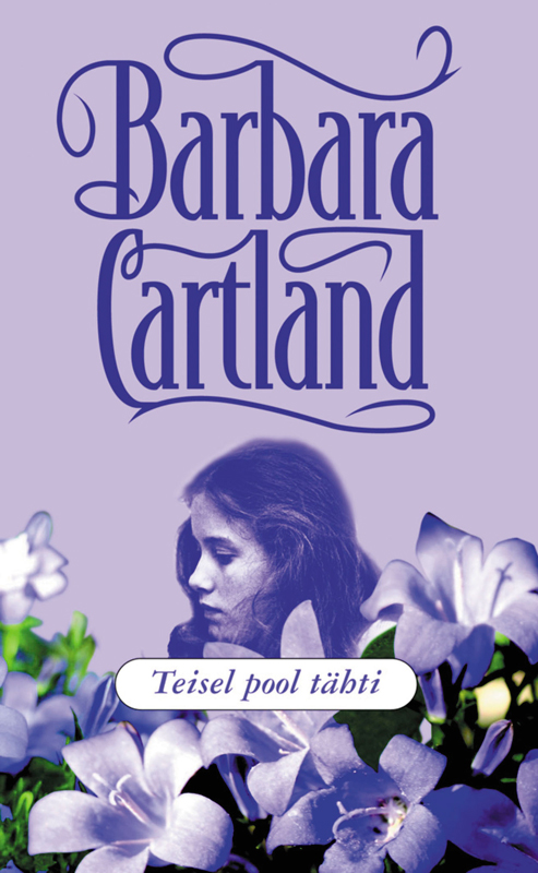 Барбара Картленд Teisel pool tähti leelo kassikäpp et õnn jääks