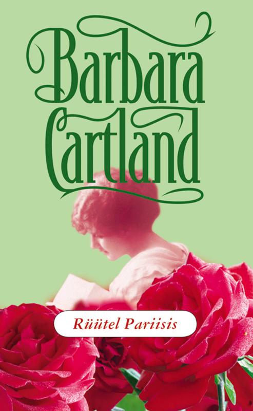 Барбара Картленд Rüütel Pariisis chto takoe vastu