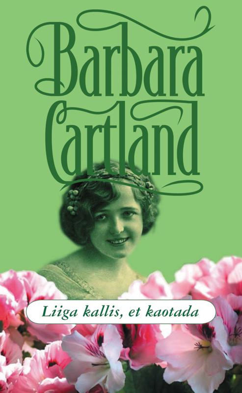 Барбара Картленд Liiga kallis, et kaotada