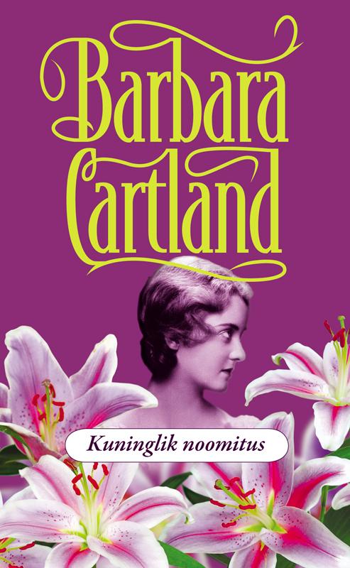 Барбара Картленд Kuninglik noomitus цена и фото
