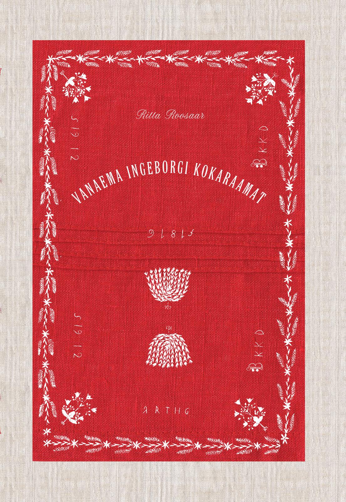 Ritta Roosaar Vanaema Ingeborgi kokaraamat harville hendrix abielu lihtsad tõed 10 tõdemust kuidas muuta oma praegune suhe suurepäraseks