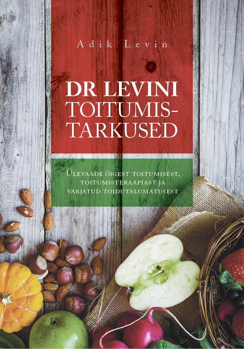цена Adik Levin Dr Levini toitumistarkused онлайн в 2017 году