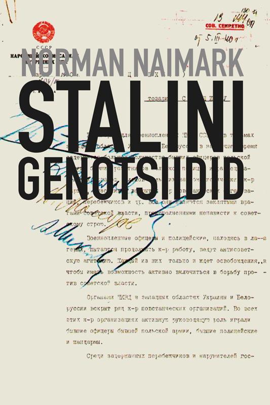 Norman Naimark Stalini genotsiidid stalin