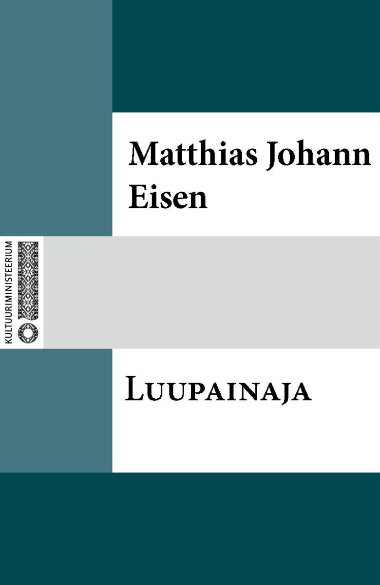 Matthias Johann Eisen Luupainaja