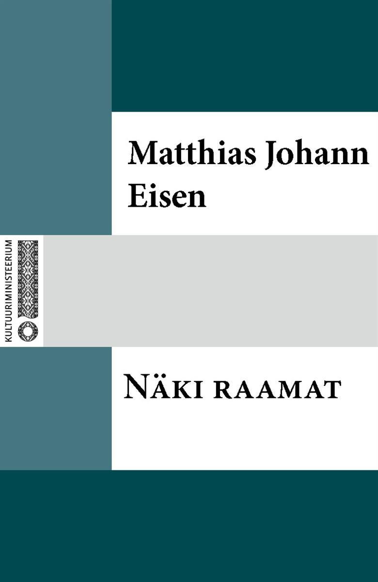Matthias Johann Eisen Näki raamat