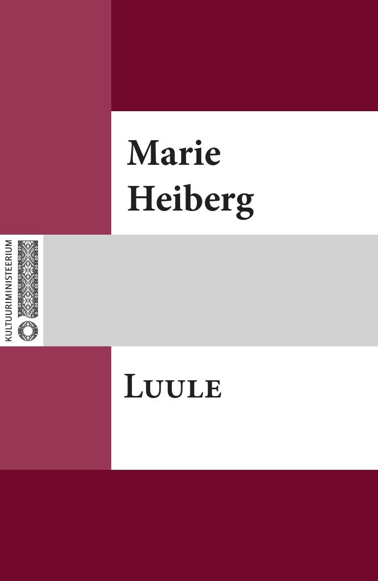 Marie Heiberg Luule marie heiberg mure lapse laulud