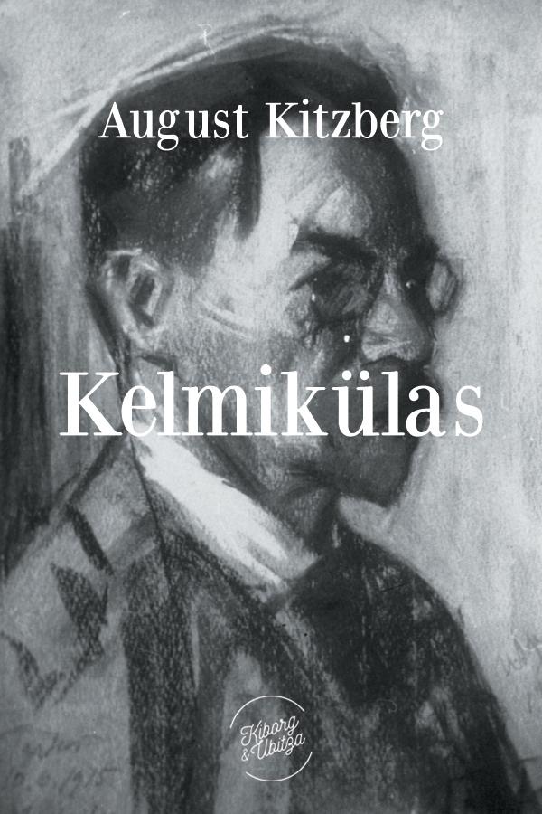 где купить August Kitzberg Kelmikülas дешево