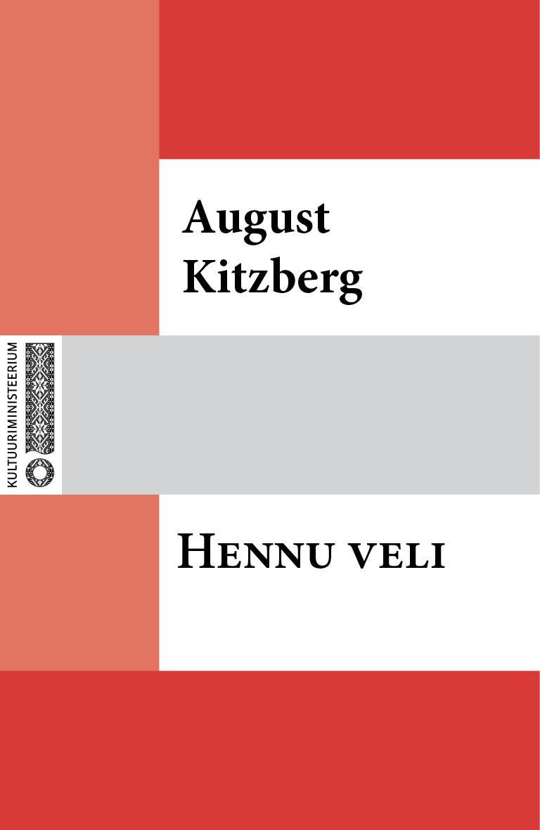 August Kitzberg Hennu veli august jakobson varesejutud
