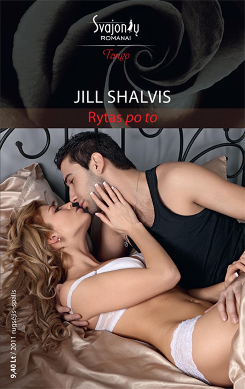 Jill Shalvis Rytas po to jill shalvis bared