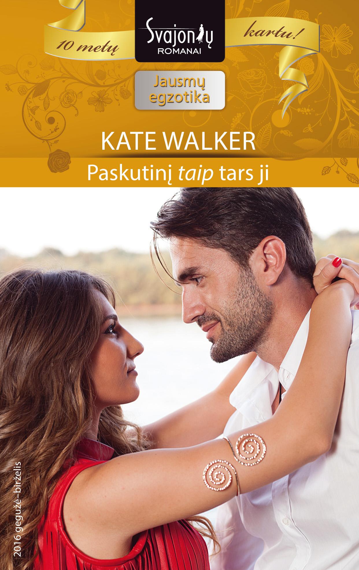 """Kate Walker Paskutinį """"taip"""" tars ji все цены"""