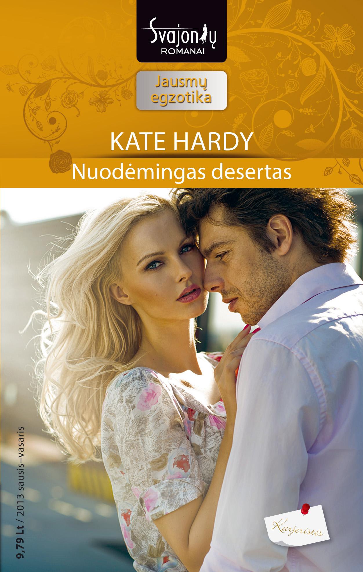 Kate Hardy Nuodėmingas desertas peter stjernström geriausia knyga pasaulyje