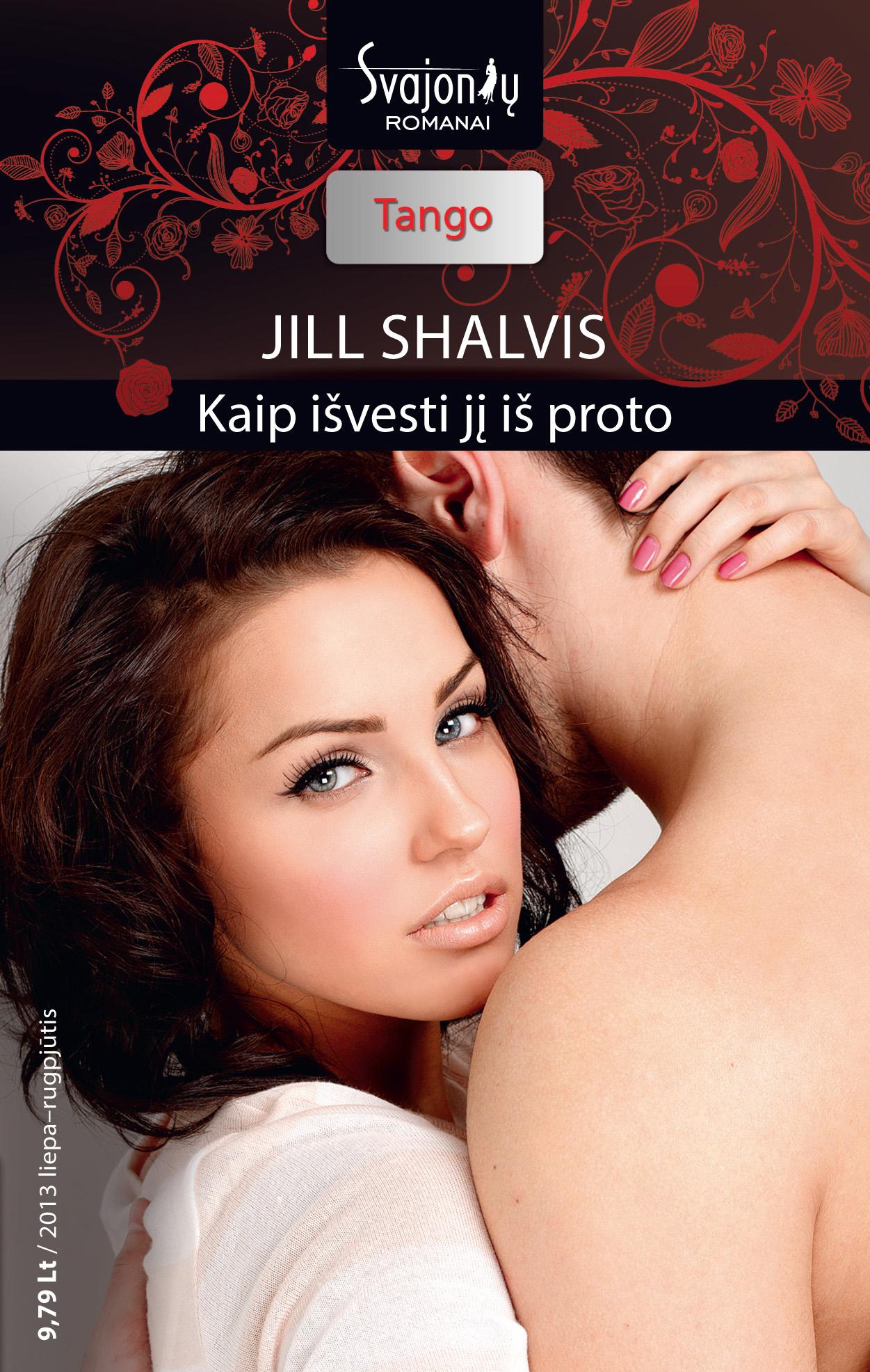 Jill Shalvis Kaip išvesti jį iš proto jill shalvis bared
