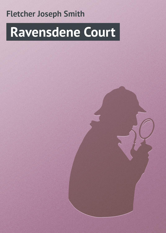 Fletcher Joseph Smith Ravensdene Court meredith fletcher no escape