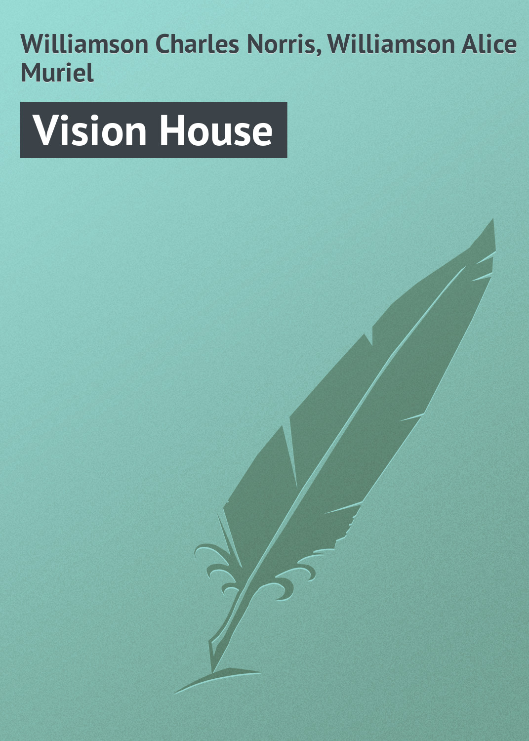 Williamson Charles Norris Vision House roy norris ready for cae coursebook with key