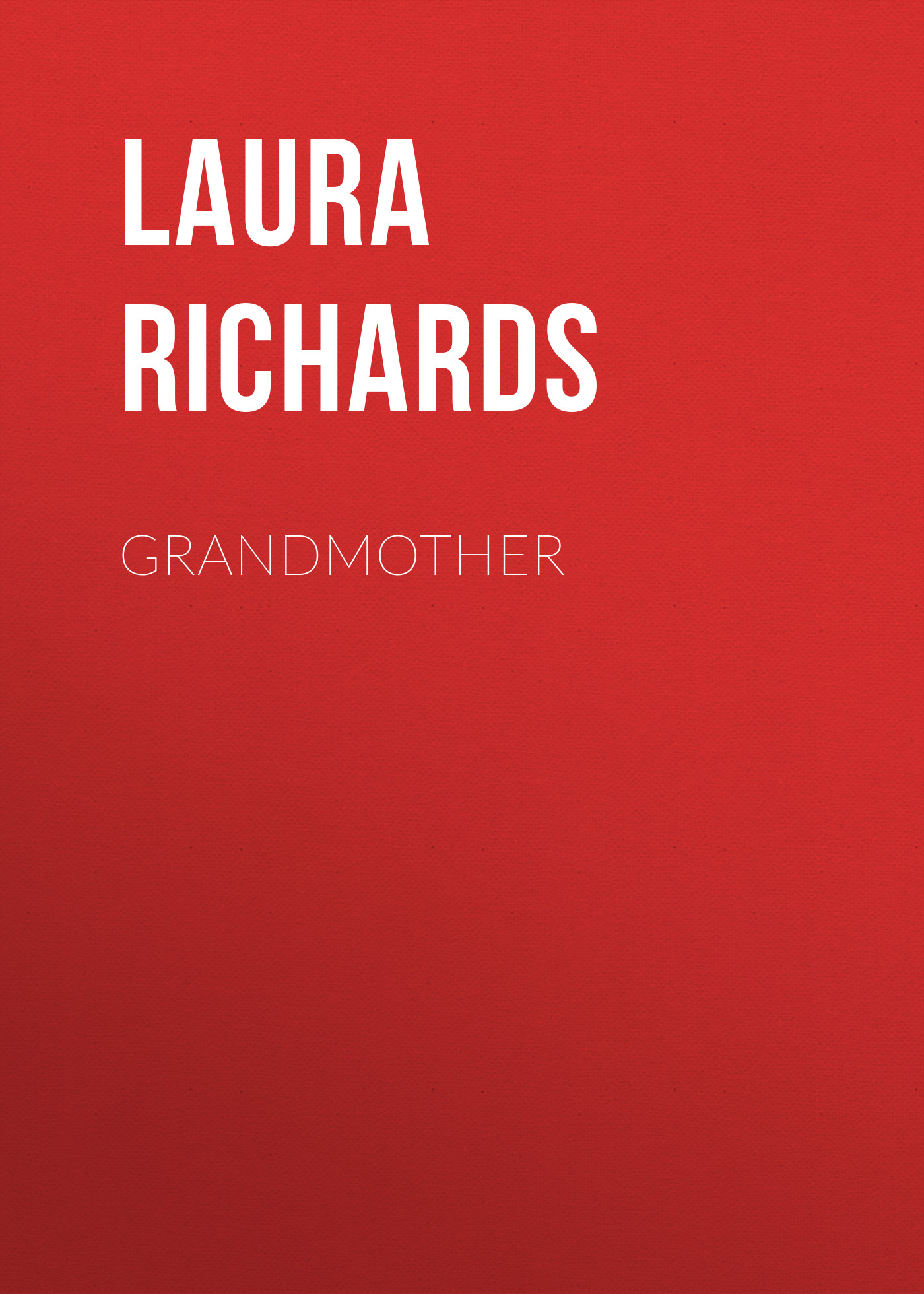 Laura Richards Grandmother laura richards mrs tree