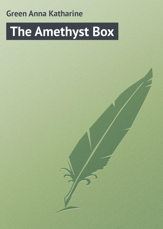 лучшая цена Green Anna Katharine The Amethyst Box