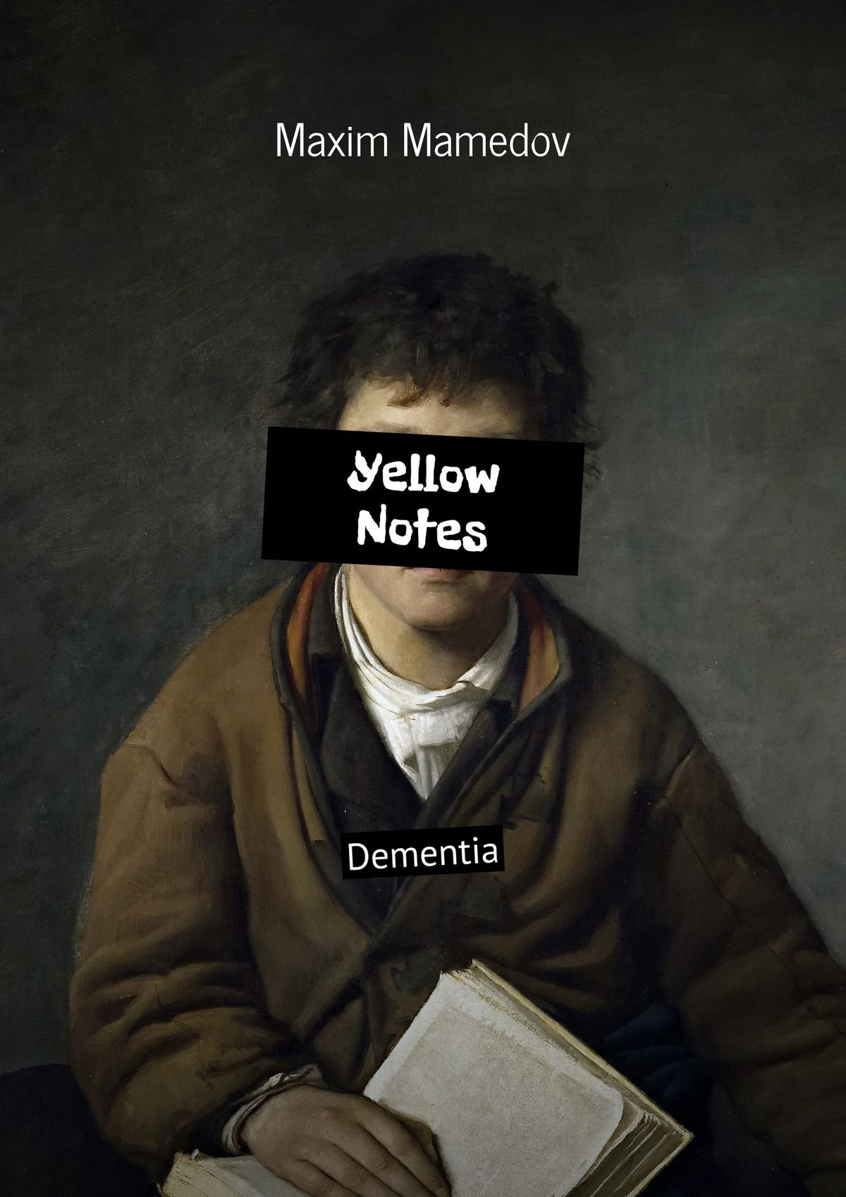 Maxim Mamedov Yellow Notes. Dementia