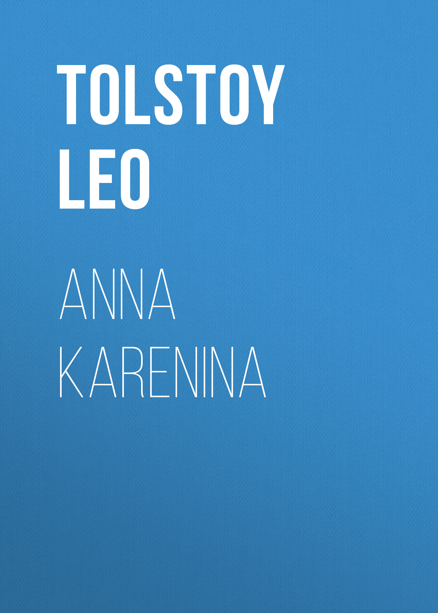 Лев Толстой Anna Karenina the anna karenina fix