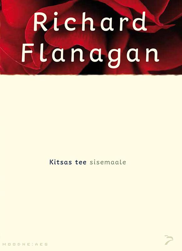 Richard Flanagan Kitsas tee sisemaale koostanud varje varmis austraalia aborigeenide legendid