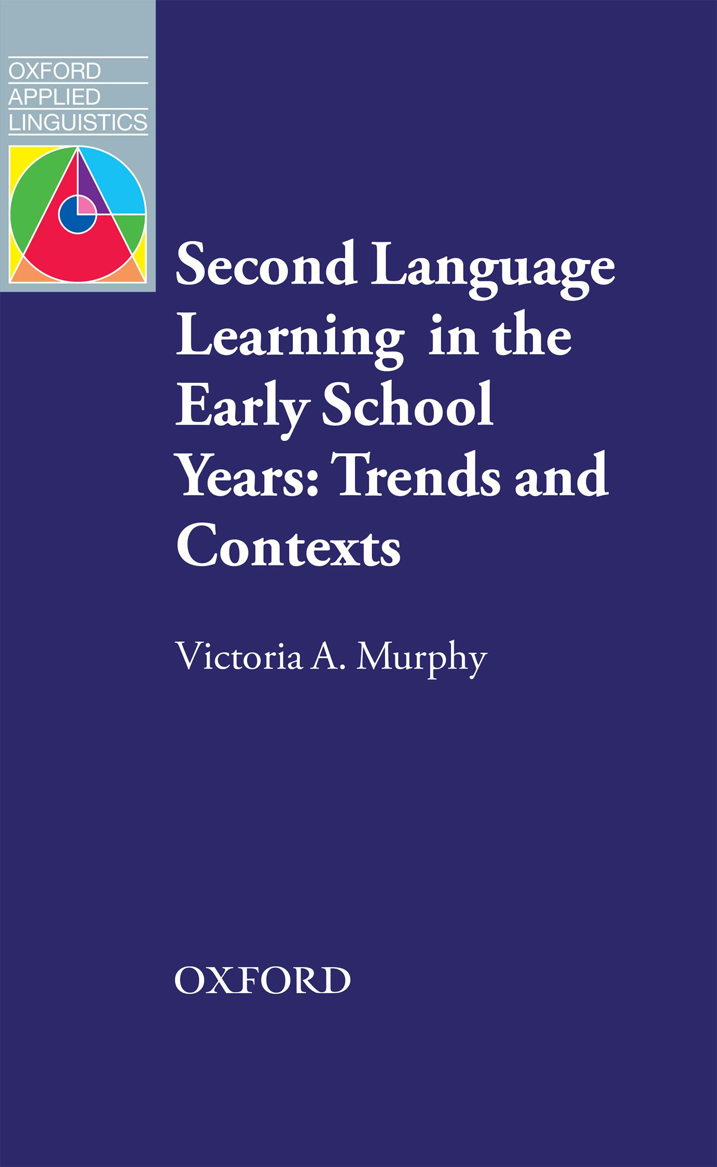 Victoria A. Murphy Second Language Learning in the Early School Years: Trends and Contexts ламинат tatami art parquet 806х403х10 мм класс 33 р8230 6
