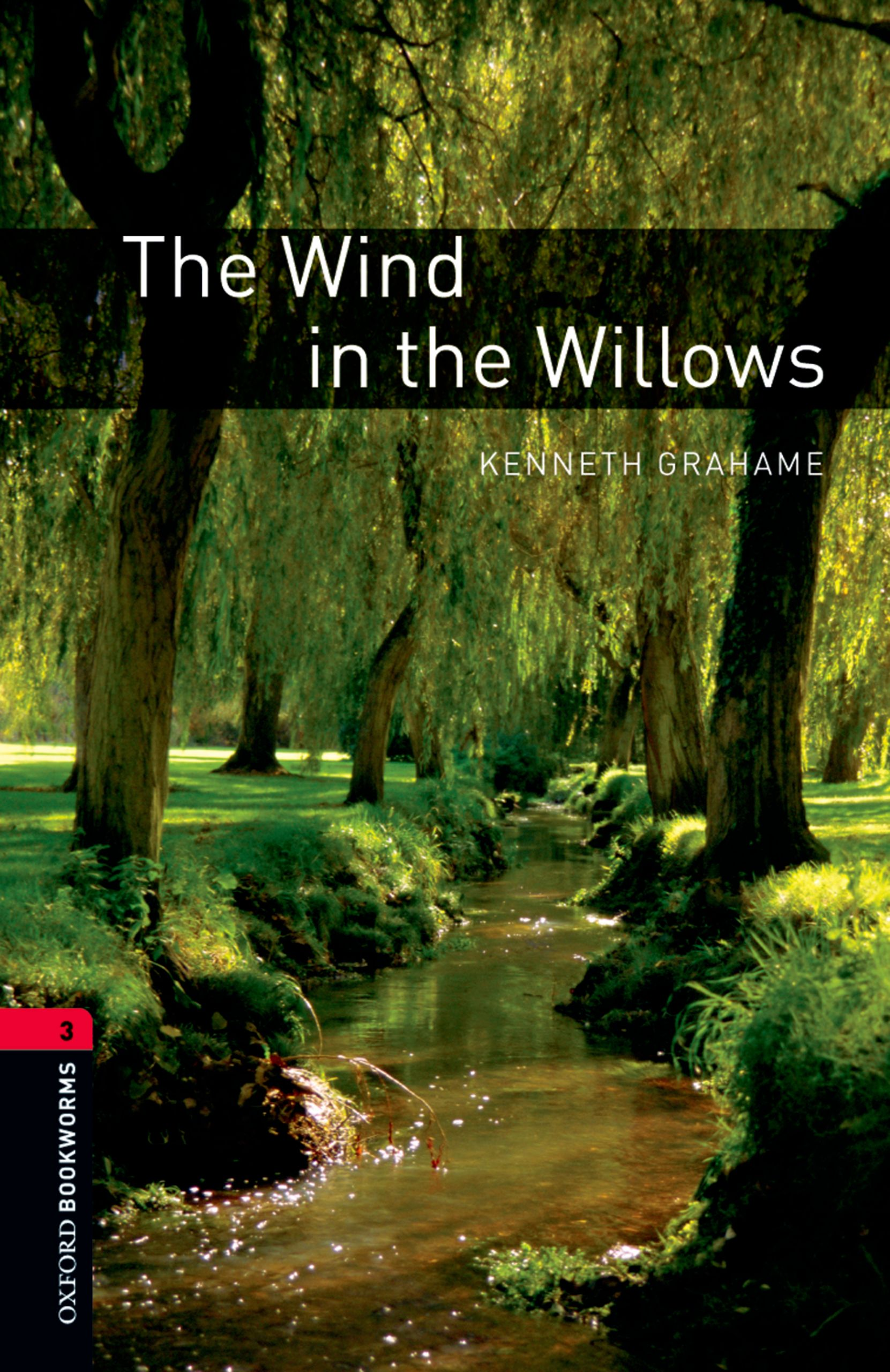 Kenneth Grahame The Wind in the Willows classic starts wind in the willows