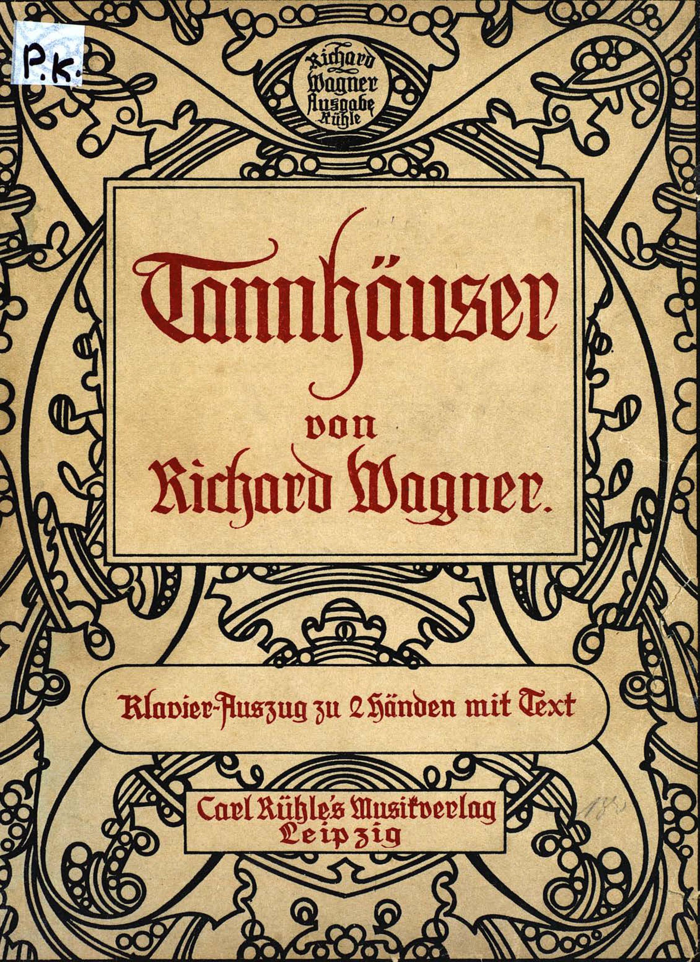 Рихард Вагнер Tannhauser und Der Sangerkrieg auf der Wartburg