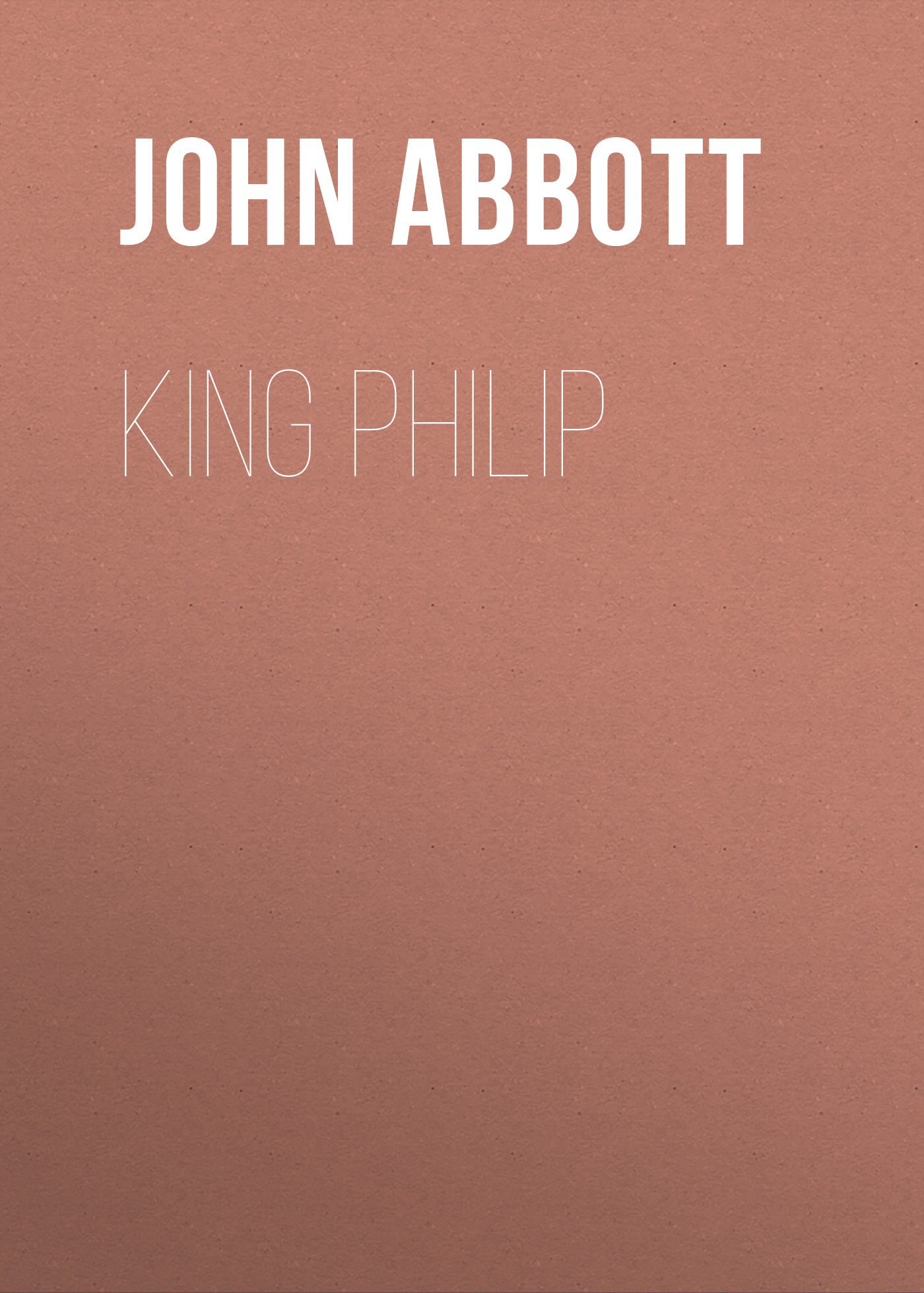 все цены на Abbott John Stevens Cabot King Philip онлайн